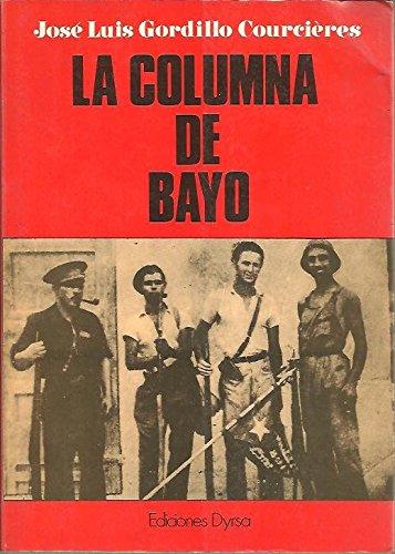 9788486169428: La columna de bayo