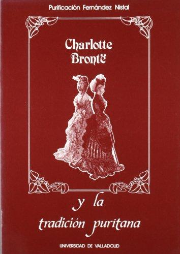 9788486192655: Charlotte Bronte y La Tradicion Puritana