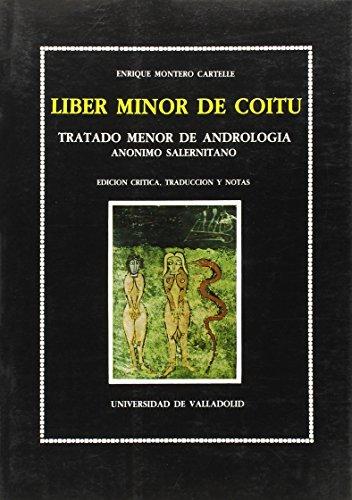 9788486192877: Liber minor de coitu: Tratado menor de andrología (Lingüística y filología)