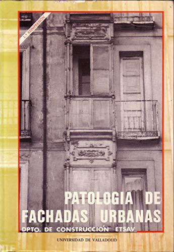 9788486192891: PATOLOGIA DE FACHADAS URBANAS (1ª Reimpresión)