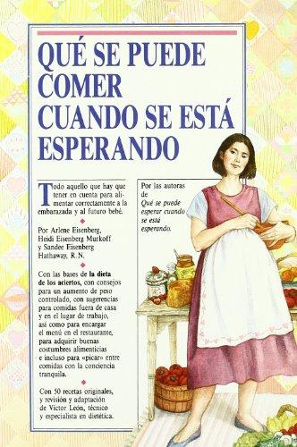 Qué se puede comer cuando se está esperando (Paperback): Arlene Eisenberg