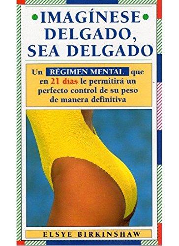 9788486193461: IMAGINESE DELGADO, SEA DELGADO (SALUD Y VIDA)