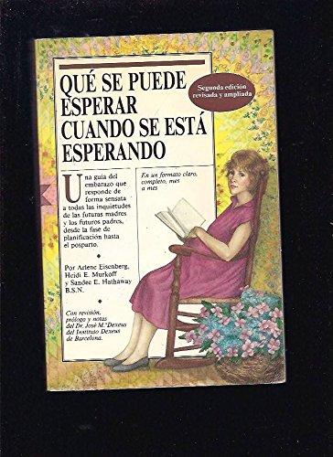Que Se Puede Esperar Cuando Se Esta Esperando (Spanish Edition) (8486193508) by Eisenberg, Arlene