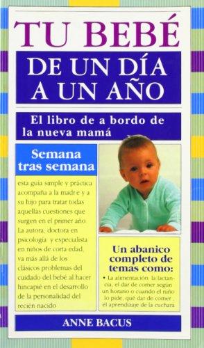 9788486193539: Tu Bebe de Un Dia a Un Ano (Spanish Edition)