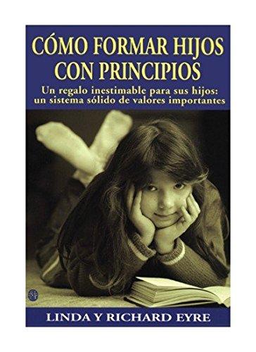 9788486193638: COMO FORMAR HIJOS CON PRINCIPIOS (NIÑOS Y ADOLESCENTES)