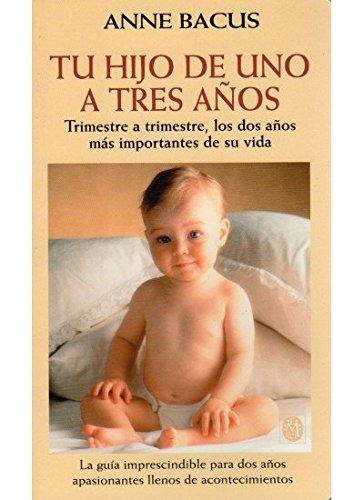9788486193683: TU HIJO DE UNO A TRES AÑOS (NIÑOS Y ADOLESCENTES)