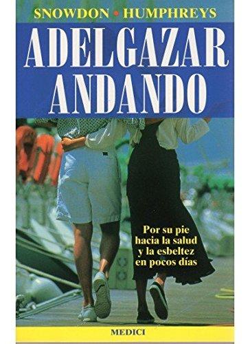 9788486193690: ADELGAZAR ANDANDO (SALUD Y VIDA)