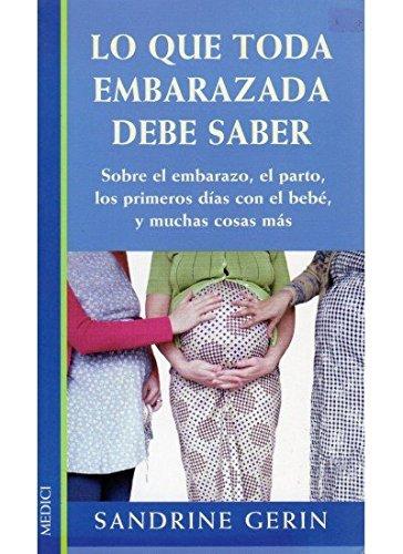 9788486193911: LO QUE TODA EMBARAZADA DEBE SABER (EMBARAZO)