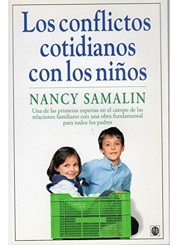 Los conflictos cotidianos con los niños: Samalin, Nancy