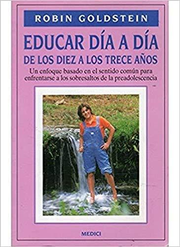 9788486193942: Educar día a día de los 10 a los 13 años.