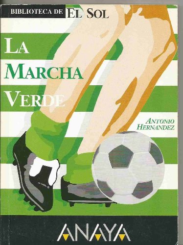 9788486197643: El Betis, la marcha verde (Textos tímidos) (Spanish Edition)
