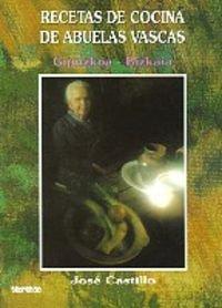 9788486202941: Recetas de cocina de abuelas vascas (Gipuzkoa/Bizkaia)