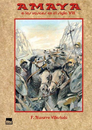 9788486202958: Amaya: o los vascos an el siglo VIII