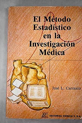 9788486204174: El metodo estadistico en la investigacion medica
