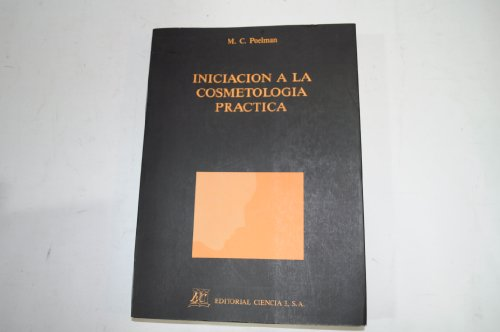 9788486204280: Iniciacion a la cosmetologia practica