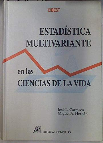 9788486204549: Estadistica multivariante en las ciencias de la vida