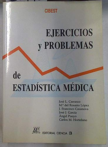 9788486204600: EJERCICIOS Y PROBLEMAS DE ESTADISTICA MEDICA (2ª ED.)