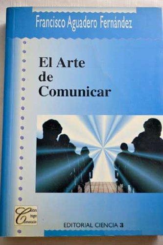 9788486204839: El arte de comunicar (Spanish Edition)