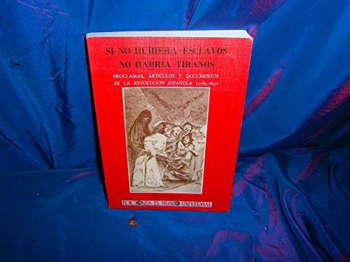 9788486207281: Si no hubiera esclavos no habría tiranos (Spanish Edition)