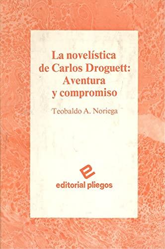 9788486214005: Novelistica de Carlos droguett, la (Pliegos de ensayo)
