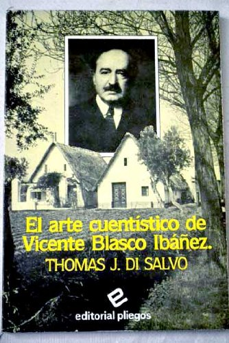 9788486214326: El arte cuentistico de Vicente Blasco Ibanez (Pliegos de ensayo) (Spanish Edition)
