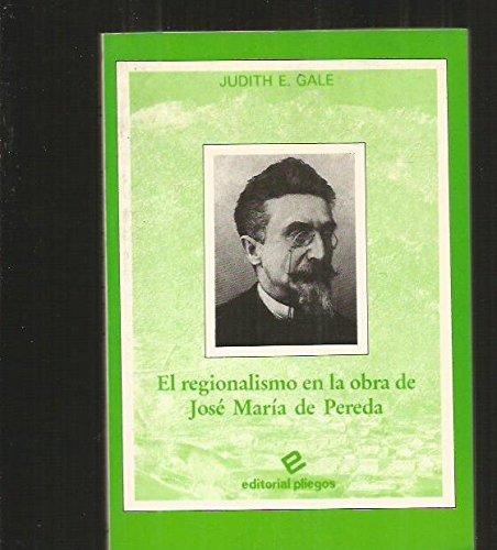 El regionalismo en la obra de Jose: Gale, Judith E