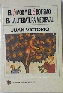 9788486217754: El amor y el erotismo en la literatura medieval