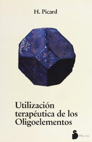 9788486221126: UTILIZACION TERAPEUTICA DE LOS OLIGOELEMENTOS
