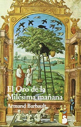 9788486221201: ORO DE LA MILESIMA MAÑANA