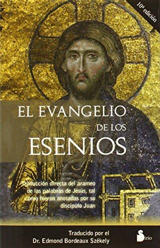 El evangelio de los esenios: Bordeaux-Szekely, Edmond