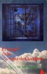 9788486221676: ANGEL DE LA VENTANA DE OCCIDENTE, EL