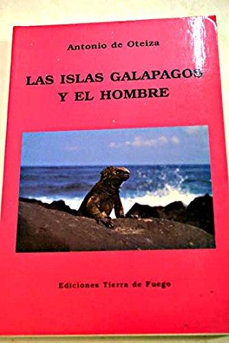 9788486233389: Islas galapagos y el hombre, las