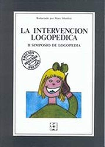 9788486235260: LA INTERVENCION LOGOPEDICA (2ª ED.)