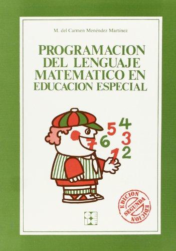 9788486235352: Programacion Del Lenguaje Matematico En Educacion Especial