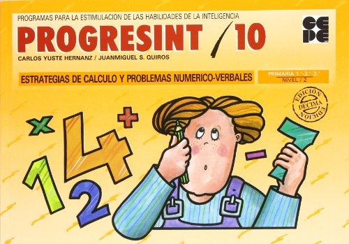 Progresint. Estrategias de cálculo y problemas numerico - verbales. Nivel IIPrimaria 1º...