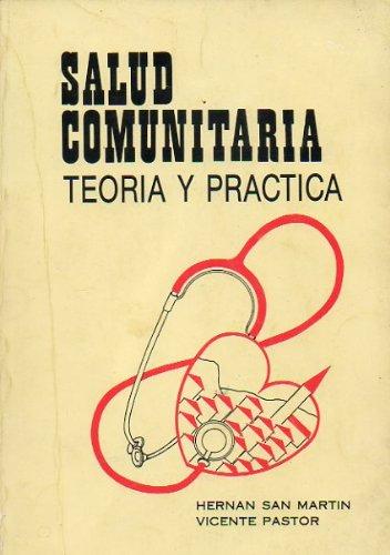 9788486251161: Salud comunitaria. teoria y practica