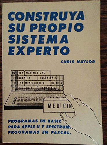 Construya su propio sistema experto: Chris Naylor