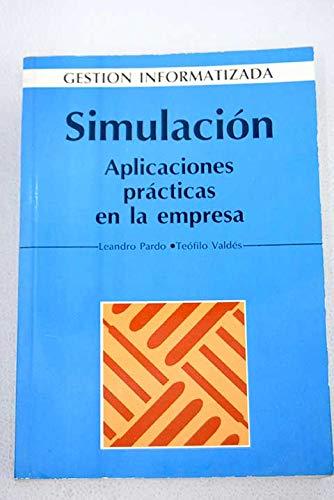 9788486251598: Simulación: aplicaciones prácticas en la empresa
