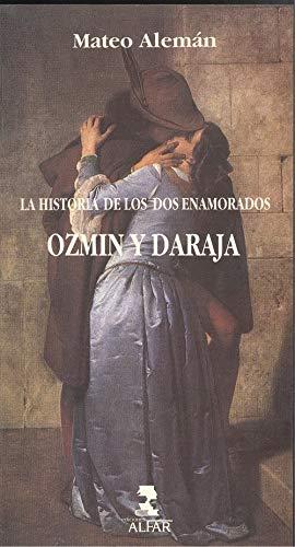 9788486256524: Historia de los dos enamorados ozmin y daraja