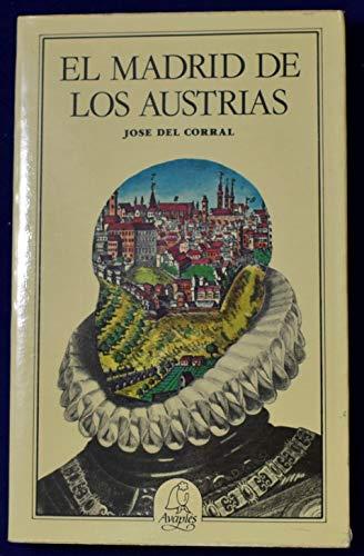 9788486280017: El Madrid de los Austrias (Spanish Edition)