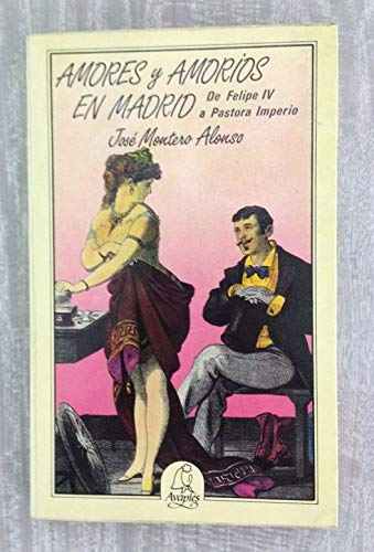 9788486280055: Amores y amoríos en Madrid (Spanish Edition)