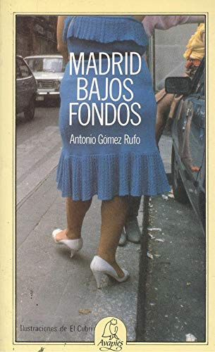 9788486280277: Madrid, bajos fondos (Spanish Edition)