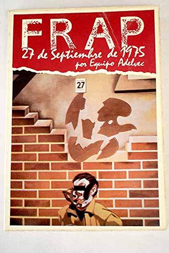 9788486293215: F.R.A.P., 27 de septiembre de 1975 (Colección Documentos) (Spanish Edition)