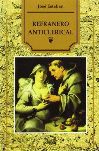9788486293987: Refranero anticlerical