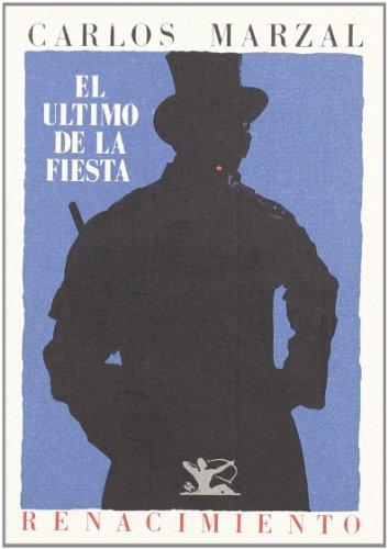 9788486307097: Ultimo De La Fiesta. Poesia. (Colección Renacimiento)