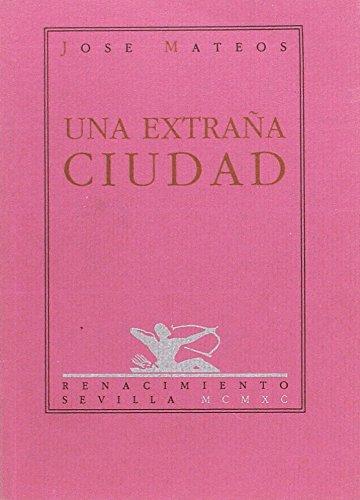 9788486307363: Una extraña ciudad (Spanish Edition)