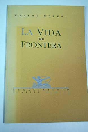 9788486307400: Vida De Frontera. Poesia. (Calle del Aire)