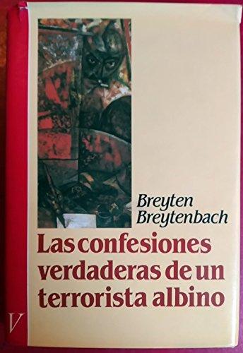 9788486311421: Las Confesiones Verdaderas De Un Terrorista Albino