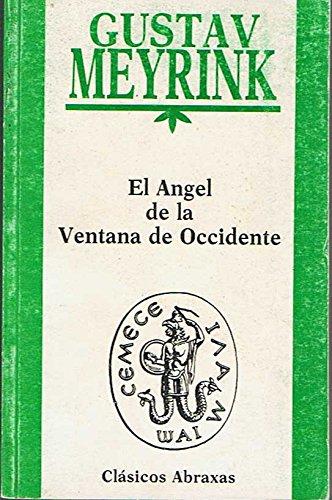 9788486335229: El angel de la ventana de occidente