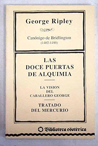 9788486335564: Las doce puertas de alquimia Sevilla: Muñoz Moya